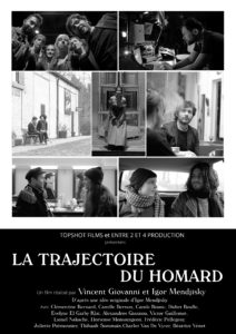 LA TRAJECTOIRE DU HOMARD est sélectionné en Compétition Officielle de longs métrages du Champs-Élysées Film Festival • [7ème édition] du 12 au 19 Juin 2018!!